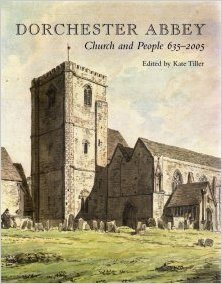 Dorchester Abbey - Church and people by Kate Tiller