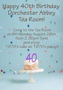 Dorchester Tea Room 40th Birthday @ Dorchester Abbey Tea Room | Dorchester | England | United Kingdom